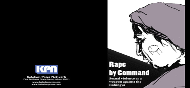 Rape by Command - New report details Myanmar Army's use of rape as a weapon against the Rohingya